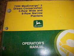 John Deere Operator's Manual 7200 Maxemerge 2 Drawn Conservation 6and8 Row Planter