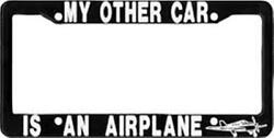 My Other Car Is An Airplane Aviation License Plate Frame - For Pilots