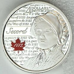 Canada 2013 4 Laura Secord Pure Silver Proof Coin Portraits Of 1812 Series
