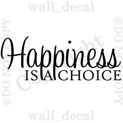 Happiness Is A Choice Quote Vinyl Wall Decal Sticker Decor Lettering Inspiration