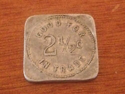 Vintage Antique Good For 2 1/2 Cents In Trade Token Tony Hempen 620 Holly Ave
