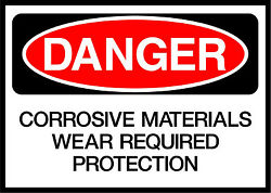Corrosive Material Wear Required Protection Danger Osha / Ansi Metal Sign