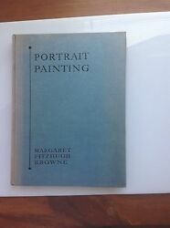 Portrait Painting By Margaret Fitzhugh Browne Foreword By Royal Cortissoz