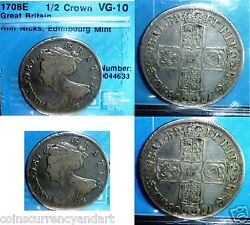 Uk 1/2 Crown Queen Anne 1708 E Over 300 Years Old -certified Coin