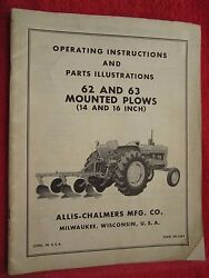 Vintage Allis Chalmers 62 And 63 Series Mounted Plow Operating And Parts Manual