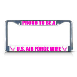 U.S. AIR FORCE WIFE Metal License Plate Frame Tag Border Two Holes
