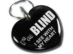 Custom Pet Tag Dog Id Cat Tags Iand039m Blind I See With My Heart Black Diff Sizes