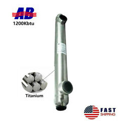 Titanium Shell And Tube Heat Exchanger 1200kbtu Same Side Ports 2 1/2 And 2 Fpt