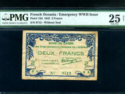 French Oceaniap-12d2 Francs1943 Rare Wwii Pmg Vf 25