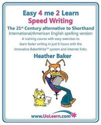Speed Writing The 21st Century Alternative To Shorthand Easy 4 Me 2 Learn ...