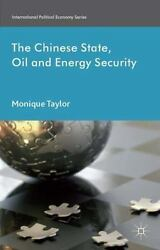 The Chinese State Oil And Energy Security Fuelling Chinaand039s Rise Internatio...
