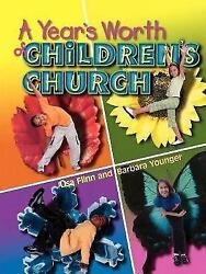 A Years Worth Of Childrens Church By John H Marks, Virgil M Rogers, Barbara ...