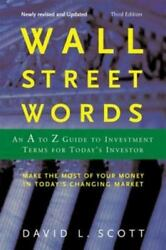 Wall Street Words An A To Z Guide To Investment Terms For Todayand39s Invest...