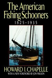 The History Of The Commercial Fishing Schooner Its... By Howard I Chapelle