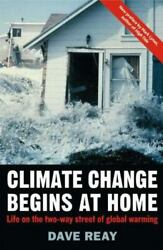 Climate Change Begins At Home: Life On The Two-Way Street Of Global Warming: ...