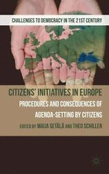 Citizens' Initiatives In Europe Procedures And Consequences Of Agenda-settin...