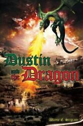 Dustin And The Dragon By Sergeant Wayne E.