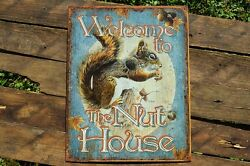 Welcome To The Nut House Tin Metal Sign - Squirrel - Home And Garden Decor - Funny