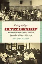The Quest For Citizenship African American And Native American Education In ...