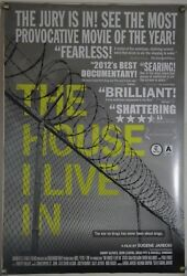 The House I Live In Ds Rolled Orig 1sh Movie Poster Criminal Justice Docu 2012