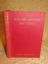Antique Book Of Ballads, Legends And Lyrics, By Dudley Beresford - 1912