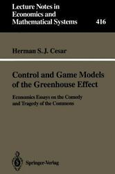 Control and game models of the greenhouse effect: Economics essays on the com...