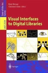 Visual Interfaces To Digital Libraries Movivation Utilization And Socio-te...