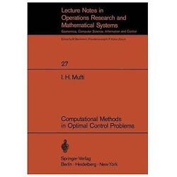Computational Methods In Optimal Control Problems By I H Mufti