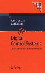 Digital Control Systems Design Identification And Implementation Communica...