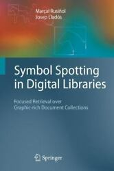 Symbol Spotting In Digital Libraries Focused Retrieval Over Graphic-rich Doc...