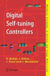 Digital Self-tuning Controllers Algorithms Implementation And Applications...