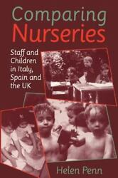 Comparing Nurseries Staff And Children In Italy, Spain And The Uk By Helen...