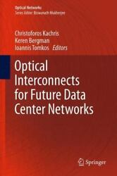 Optical Interconnects For Future Data Center Networks Optical Networks