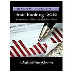 State Rankings 2012 A Statistical View Of America By Kathleen Oleary Morgan