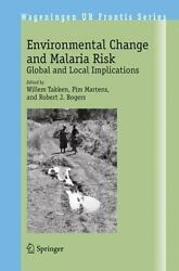 Environmental Change and Malaria Risk: Global and Local Implications