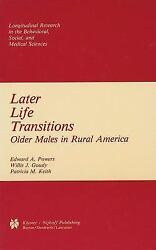 Later Life Transitions Older Males In Rural America By Edward A Powers, Wil...