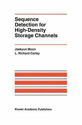 Sequence Detection For High-density Storage Channels By Jaekyun Moon, L Rich...