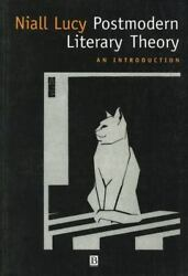 Postmodern Literary Theory An Introduction By Lucy, Niall