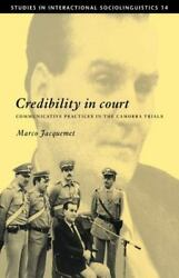 Credibility In Court Communicative Practices In The Camorra Trials By Jacqu...