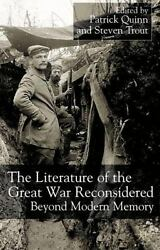 The Literature Of The Great War Reconsidered Beyond Modern Memory