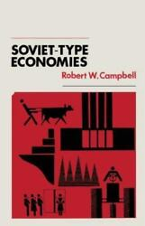 Soviet-type Economies By Robert W. Campbell