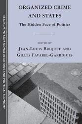 Organized Crime And States The Hidden Face Of Politics Sciences Po Series I...