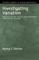 Investigating Variation The Effects Of Social Organization And Social Settin...