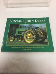 Vintage John Deere Early History And The Two-cylinder Years, 1837-1960 By Dave