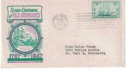 First Day Cover 1947 U.S. Frigate Constitution (E-402) Old Ironsides 1797 - 1947