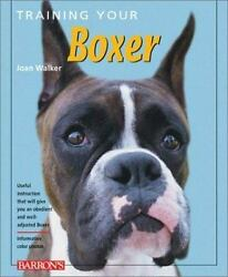 Training Your Dog: Training Your Boxer by Joan Walker (2001 Paperback)