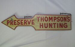 Vintage Wooden Arrow Sign For Thompsonand039s Hunting Preserve New York State