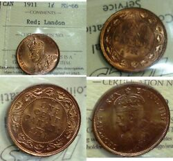 1911 Canada Cent Iccs High Grade 66 Red-scarce In This Grade