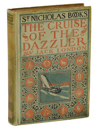 The Cruise Of The Dazzler By Jack London First Edition 1902 Rare 1st Printing