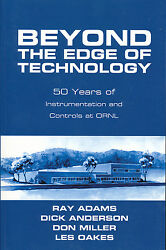 Beyond The Edge Of Technology 50 Years Instrumentation And Controls At Ornl Photo